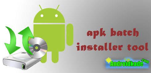 apk batch installer