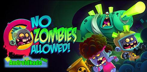 دانلود بازی مقابله با زامبی ها No Zombies Allowed 1.6.4