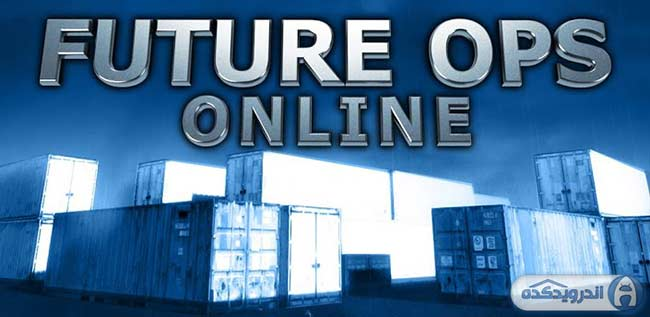 دانلود بازی آنلاین عملیات آینده Future Ops Online Premium v1.3.18 اندروید