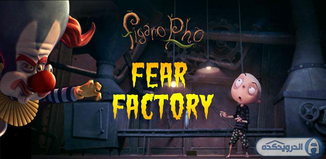 دانلود بازی زیبا و هیجان انگیز فیگارو Figaro Pho Fear Factory v1.2 همراه دیتا