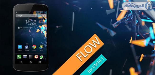 دانلود تم زیبا و ساده Flow Theme for CM9/CM10.1 v2.6