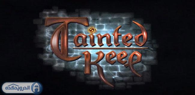 دانلود بازی اکشن و زیبای Tainted Keep v1.0 همراه دیتا
