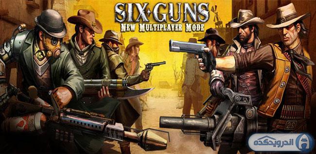 دانلود بازی شش تفنگ Six-Guns v1.1.8 همراه دیتا + پول بی نهایت