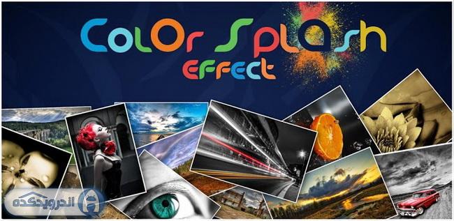 دانلود برنامه ویرایش تصاویر Color Splash Effect Pro v1.6.7 اندروید