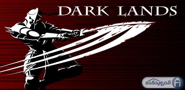 دانلود بازی سرزمین های تاریک Dark Lands v1.0.1 + نسخه پول بی نهایت