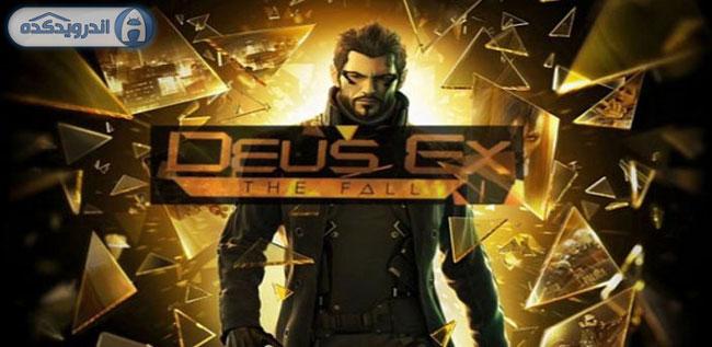 دانلود بازی فوق العاده گرافیکی و زیبای Deus Ex: The Fall v0.0.30 اندروید – همراه دیتا  + پول بی نهایت+ تریلر