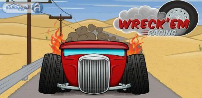 دانلود بازی مسابقه خرابکارها Wreck'em racing v1.1 اندروید
