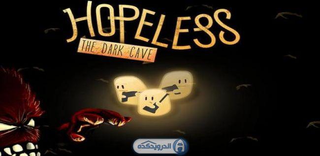 دانلود بازی نا امید : غار تاریک Hopeless: The Dark Cave v1.2.07 اندروید