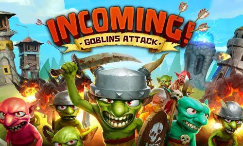 دانلود بازی Incoming! Goblins Attack TD برای اندروید