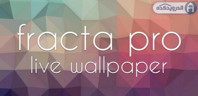 دانلود تصویر زمینه متحرک و پرطرفدار Fracta Pro Live Wallpaper v1.3 اندروید