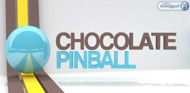 دانلود بازی پین بال شکلاتی Chocolate Pinball v1.7 اندروید