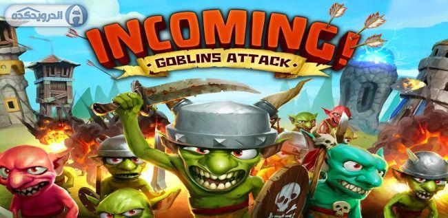 دانلود بازی حمله گابلین ها Incoming! Goblins Attack TD v1.2.0 اندروید – همراه دیتا + تریلر
