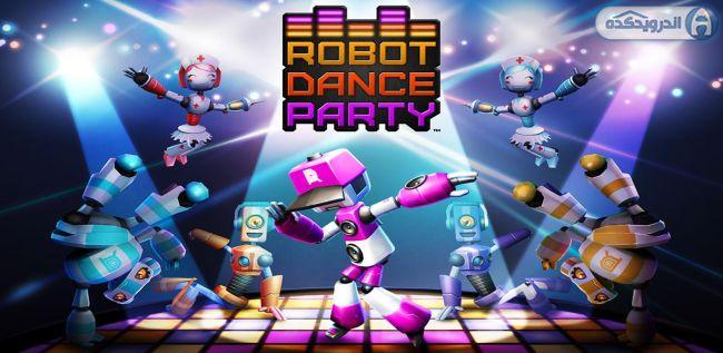 دانلود بازی مهمانی رقص ربات ها Robot Dance Party v1.0.3 اندروید – همراه دیتا + تریلر