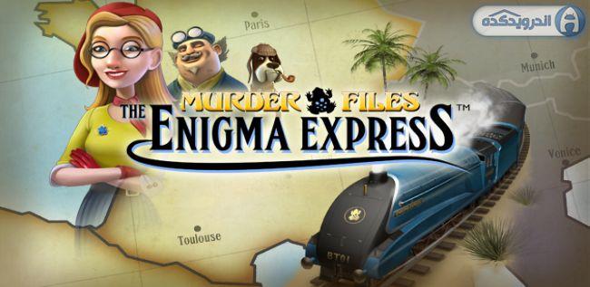 دانلود بازی پرونده های قتل Murder Files: Enigma Express v1.15 اندروید – همراه دیتا + تریلر