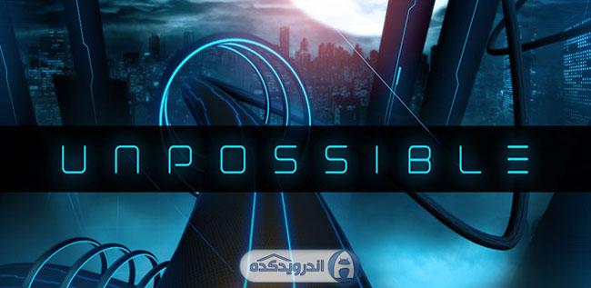 دانلود بازی غیر ممکن Unpossible v1.1.4 اندروید + تریلر