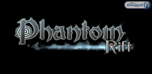 دانلود بازی شبح جادوگر Phantom Rift v1.00.03.1 اندروید – همراه دیتا + تریلر