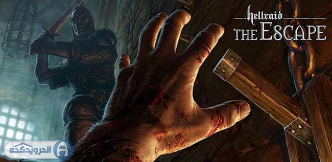دانلود بازی فرار از جهنم Hellraid: The Escape v1.13.006.3 اندروید – همراه دیتا + تریلر
