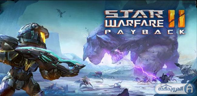دانلود بازی ستاره جنگ ۲: تاوان Star Warfare2:Payback v1.03 اندروید – همراه دیتا + پول بی نهایت + تریلر