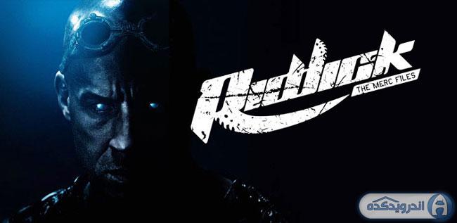 دانلود بازی ریدیک : پرونده های سری Riddick: The Merc Files v1.4.2 اندروید – همراه دیتا