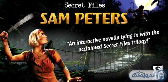 دانلود بازی راز های سام پیترز Secret Files Sam Peters v1.0.15 اندروید – همراه دیتا + تریلر