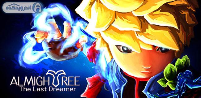 دانلود بازی آخرین ادم خیال باف Almightree: The Last Dreamer v1.3.2 اندروید – همراه دیتا + تریلر