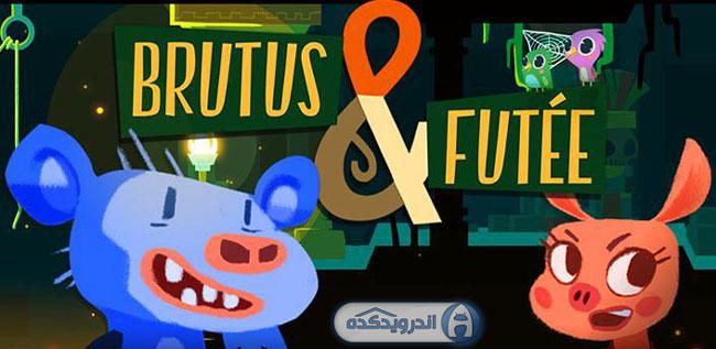 دانلود بازی زیبا و ماجرایی Brutus & Futée v1.1 اندروید – همراه دیتا