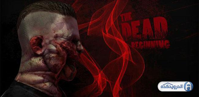 دانلود بازی مرده ها : آغاز داستان THE DEAD: Beginning v1.16 اندروید – همراه دیتا + تریلر