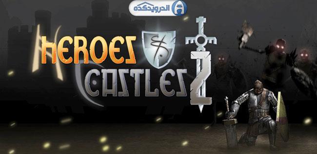 دانلود بازی قلعه ها و قهرمانان دلیر Heroes and Castles 2 v1.00.13.1~4 اندروید – همراه دیتا + مود + تریلر
