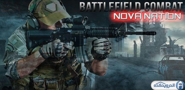 دانلود بازی مبارزه در میدان جنگ Battlefield Combat Nova Nation v1.0.9 اندروید + مود + تریلر