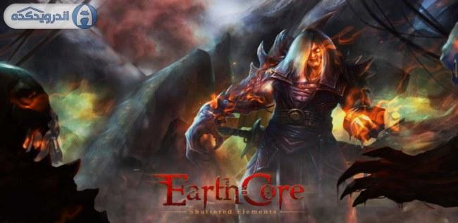 دانلود بازی هسته زمین : عناصر خورد شده Earthcore: Shattered Elements v1.5.0 اندروید – همراه دیتا + تریلر