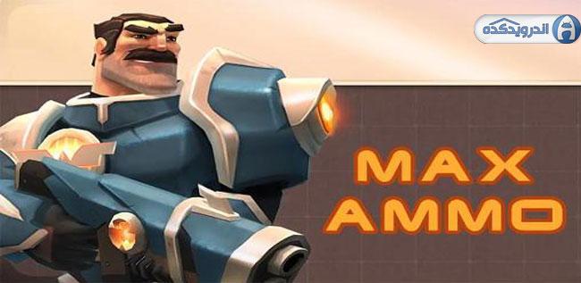 دانلود بازی حداکثر مهمات Max Ammo v1.7.32 اندروید – همراه دیتا + مود + تریلر