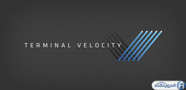 دانلود بازی سرعت نهایی Terminal Velocity v1.2.24 اندروید – همراه دیتا + تریلر