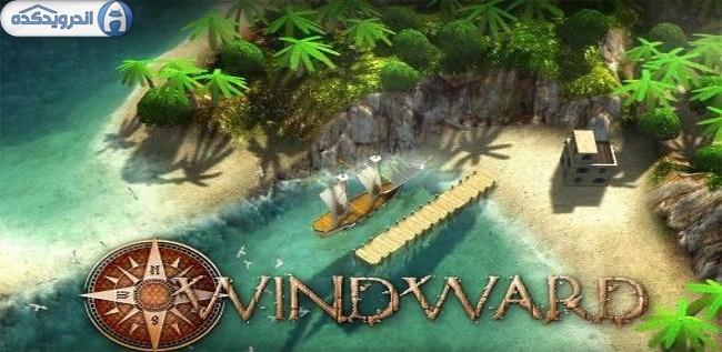 دانلود بازی تجارت دریایی Windward v1507065 اندروید + تریلر