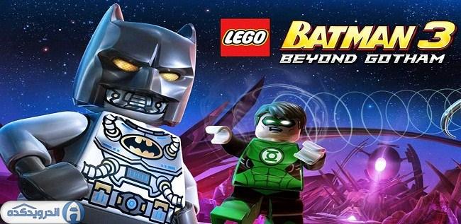 دانلود بازی لگو بتمن LEGO Batman: Beyond Gotham v1.03.1 اندروید – همراه دیتا + تریلر