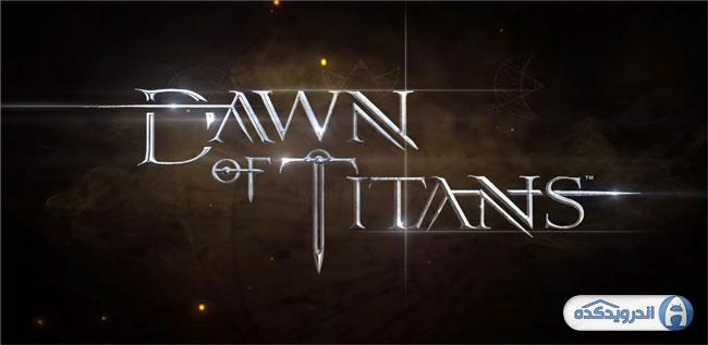 دانلود بازی ظهور خدایان Dawn Of Titans v1.5.0 اندروید – همراه دیتا + تریلر