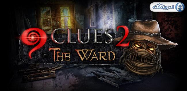دانلود بازی ۹ سرنخ ۹Clues: The Ward v1.0 اندروید – همراه دیتا + تریلر