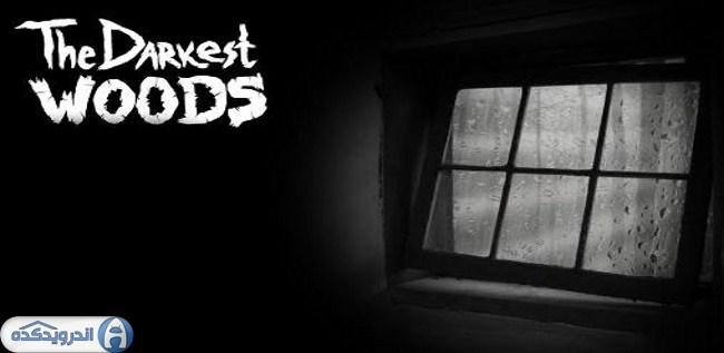 دانلود بازی ترسناک جنگل تاریک The darkest woods v1.0.2 اندروید