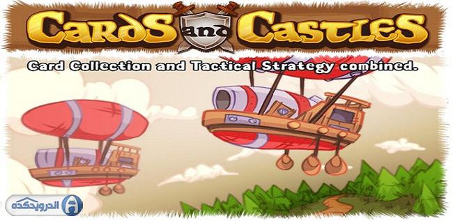 دانلود بازی کارت ها و قلعه ها Cards and Castles v2.0.41 اندروید + تریلر