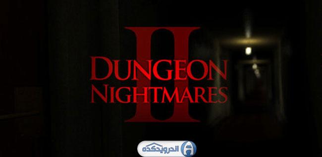 دانلود بازی کابوس سیاه چال ۲ – Dungeon Nightmares II v1.0 اندروید – همراه دیتا + تریلر