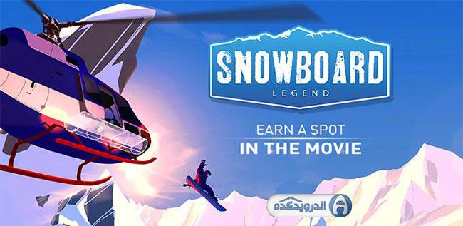 دانلود بازی اسنوبرد افسانه ای Snowboard Legend v1.0.3 اندروید – همراه دیتا + آنلاک