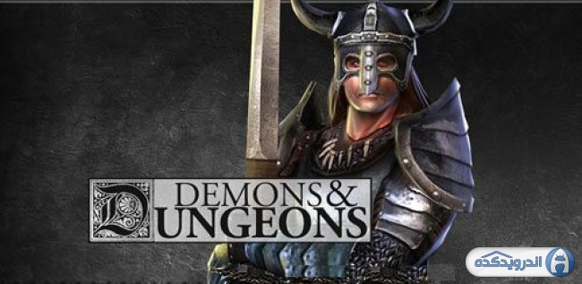 دانلود بازی شیاطین و سیاه چال ها Demons & Dungeons-Action RPG v1.8.5 اندروید – همراه نسخه مود + تریلر