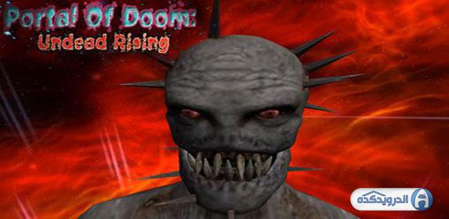 دانلود بازی پورتال : مردگان بر می خیزند Portal Of Doom: Undead Rising v1.0.1 اندروید + مود + تریلر