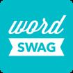دانلود دانلود Word Swag – Cool fonts, quotes 2.1.12 برنامه ساخت متن های زیبا با فونت های زیبا اندروید