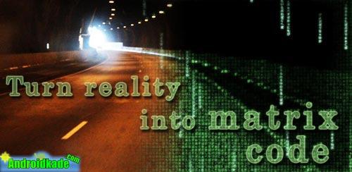 با Matrix Code Camera v1.0.4 اشیا و موجودات اطراف خود را ماتریکسی کنید!