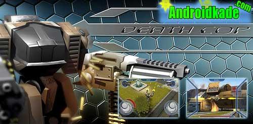 بازی اکشن و سه بعدی Death Cop Mechanical Unit v1.0.1