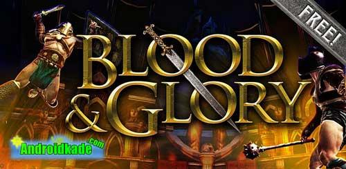 مبارزه تن به تن واقعی در بازی اکشن BLOOD & GLORY v1.0.5 + فایل دیتا (DATA)