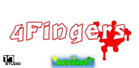 مراقب انگشت های خود باشید ، ۴Fingers v1.1