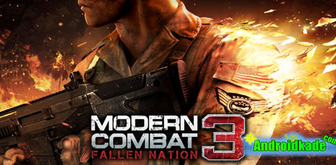 نسخه جدید مدرن کمبات Modern Combat 3: Fallen Nation v1.1.2 + دیتا
