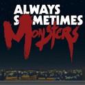 دانلود بازی گاهی یا همیشه هیولا Always Sometimes Monsters v1.2.4.9 اندروید – همراه دیتا