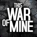 دانلود This War of Mine 1.5.10 بازی جنگ بزرگ اندروید + دیتا + مود